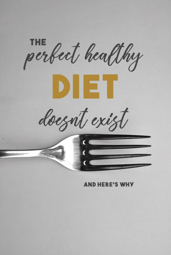 perfect-healthy-diet-doesn't-exist